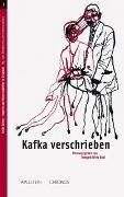 Cover-Bild zu Wirtz, Irmgard M. (Hrsg.): Kafka verschrieben