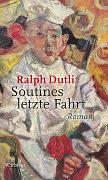 Cover-Bild zu Dutli, Ralph: Soutines letzte Fahrt