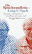 Cover-Bild zu Wallstein Verlag (Hrsg.): Die Sprachwandlerin - Luise F. Pusch (eBook)