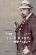 Cover-Bild zu Diederichs, Ulf: Eugen Diederichs und sein Verlag (eBook)