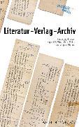 Cover-Bild zu Wirtz, Irmgard M. (Hrsg.): Literatur - Verlag - Archiv (eBook)