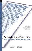 Cover-Bild zu Gisi, Lucas Marco (Hrsg.): Schreiben und Streichen