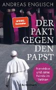 Cover-Bild zu Englisch, Andreas: Der Pakt gegen den Papst