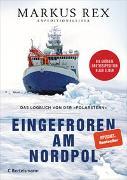 Cover-Bild zu Rex, Markus: Eingefroren am Nordpol