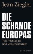 Cover-Bild zu Ziegler, Jean: Die Schande Europas