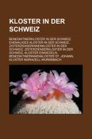 Cover-Bild zu Quelle: Wikipedia (Hrsg.): Kloster in der Schweiz