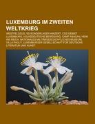 Cover-Bild zu Quelle: Wikipedia (Hrsg.): Luxemburg im Zweiten Weltkrieg
