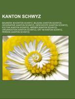 Cover-Bild zu Quelle: Wikipedia (Hrsg.): Kanton Schwyz