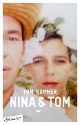 Cover-Bild zu Kummer, Tom: Nina & Tom (eBook)