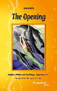 Cover-Bild zu The Opening (eBook) von Biritz, Lisa