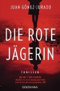 Cover-Bild zu Die rote Jägerin (eBook) von Gómez-Jurado, Juan