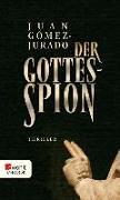 Cover-Bild zu Der Gottesspion (eBook) von Gómez-Jurado, Juan