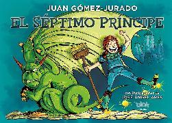 Cover-Bild zu El séptimo principe / The Seventh Prince von Gomez-Jurado, Juan
