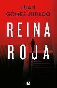 Cover-Bild zu Reina roja von Gomez-Jurado, Juan