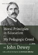 Cover-Bild zu Dewey: Moral Principles in Education and My Pedagogic Creed by John Dewey (eBook)