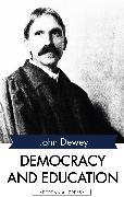 Cover-Bild zu Dewey, John: Democracy and Education (eBook)