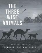 Cover-Bild zu Tucker, Yehudith Freeman: The Three Wise Animals