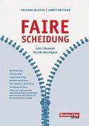 Cover-Bild zu Bucher, Michael: Faire Scheidung