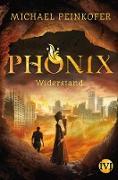 Cover-Bild zu Phönix (eBook) von Peinkofer, Michael