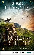 Cover-Bild zu Die Runen der Freiheit (eBook) von Peinkofer, Michael