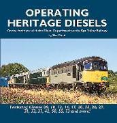 Cover-Bild zu Wood, Tim: Operating Heritage Diesels