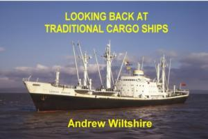 Cover-Bild zu Wiltshire, Andrew: Looking Back at Traditional Cargo Ships