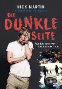 Cover-Bild zu Die geilste Lücke im Lebenslauf - Die dunkle Seite von Martin, Nick