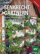 Cover-Bild zu Meys, Sofie: Senkrecht gärtnern
