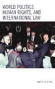 Cover-Bild zu Boyle, Francis A.: World Politics, Human Rights, and International Law (eBook)