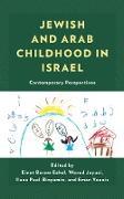 Cover-Bild zu Baram Eshel, Einat (Hrsg.): Jewish and Arab Childhood in Israel (eBook)