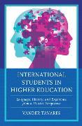 Cover-Bild zu Tavares, Vander: International Students in Higher Education (eBook)