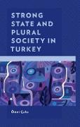 Cover-Bild zu Çaha, Ömer: Strong State and Plural Society in Turkey (eBook)