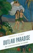 Cover-Bild zu Dainoff, Charles A.: Outlaw Paradise (eBook)