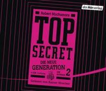 Cover-Bild zu TOP SECRET - Die neue Generation 2: Die Intrige von Muchamore, Robert