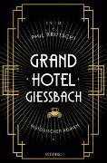 Cover-Bild zu Grandhotel Giessbach von Brutschi, Phil