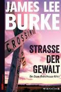 Cover-Bild zu Straße der Gewalt von Burke, James Lee