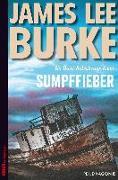 Cover-Bild zu Sumpffieber von Burke, James Lee