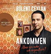 Cover-Bild zu Ankommen von Ceylan, Bülent