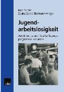 Cover-Bild zu Richter, Ingo (Hrsg.): Jugendarbeitslosigkeit (eBook)
