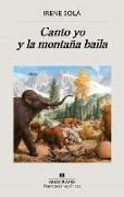 Cover-Bild zu Sola, Irene: Canto Yo Y La Montana Baila