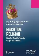 Cover-Bild zu Mächtige Religion (eBook) von Ließmann, Heike (Hrsg.)