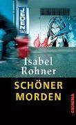 Cover-Bild zu Schöner morden von Rohner, Isabel
