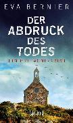Cover-Bild zu Der Abdruck des Todes (eBook) von Bernier, Eva