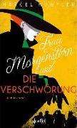 Cover-Bild zu Frau Morgenstern und die Verschwörung von Huwyler, Marcel