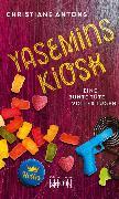Cover-Bild zu Yasemins Kiosk - Eine bunte Tüte voller Lügen (eBook) von Antons, Christiane