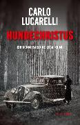 Cover-Bild zu Lucarelli, Carlo: Hundechristus (eBook)