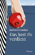Cover-Bild zu Frandino, Barbara: Das hast du verdient (eBook)