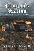 Cover-Bild zu Bishop II, Charles Jay: Morgan's Station (eBook)