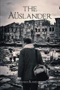 Cover-Bild zu Ranellone, Richard: The Aüslander (eBook)