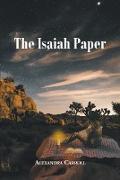 Cover-Bild zu Carroll, Alexandra: The Isaiah Paper (eBook)